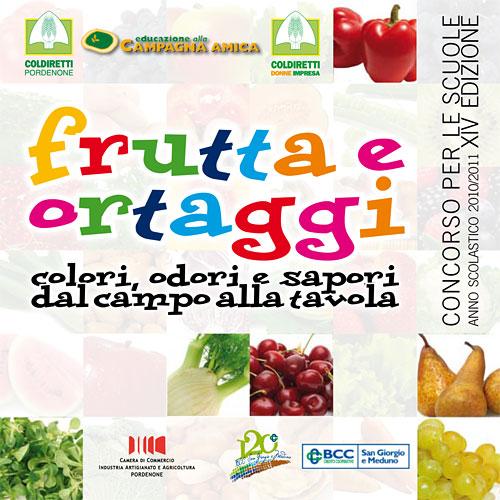 """""""Frutta e ortaggi: colori, odori e sapori dal campo alla tavola"""" Concorso per le scuole (Coldiretti Pordenone – Donne Impresa Pordenone)"""